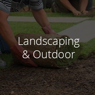 Landscaping & Outdoor