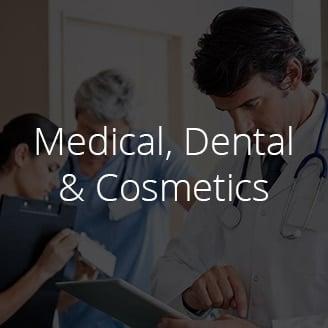 Medical, Dental & Cosmetics